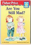 Are You Still Mad