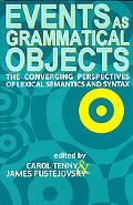 Events As Grammatical Objects The Converging Perspectives of Lexical Semantics and Syntax