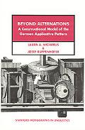 Beyond Alternations A Constructional Model of the German Applicative Pattern