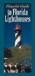 Pinpoint Guide to Florida Lighthouses