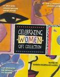 Celebrating Women Gift Collection: At Our Core; If I Had a Hammer; I Am Becoming the Woman I...