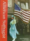 A History of the American Suffragist Movement - Doris Weatherford - Hardcover