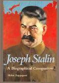 Joseph Stalin: A Biographical Companion