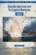 Encyclopedia of the Spanish American War and Phillippine-American Wars