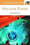 Nuclear Power: A Reference Handbook