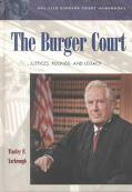 Burger Court Justices, Rulings, and Legacy