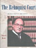 Rehnquist Court Justices, Rulings, and Legacy