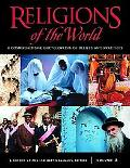 Religions of the World A Comprehensive Encyclopedia of Beliefs and Practices