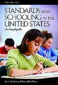Standards and Schooling in the United States An Encyclopedia