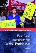 East Asian Americans and Political Participation A Reference Handbook