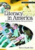Literacy in America An Encyclopedia of History, Theory, and Practice