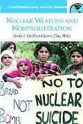 Nuclear Weapons and Nonproliferation A Reference Handbook