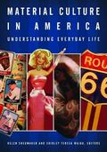 Material Culture in America An Encyclopedia