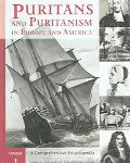 Puritans and Puritanism in Europe and America A Comprehensive Encyclopedia