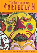 Peoples of the Caribbean An Encyclopedia of Archaeology and Traditional Culture