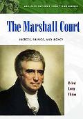 Marshall Court Justices, Rulings, and Legacy