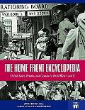 Home Front Encyclopedia United States, Britain, And Canada in World Wars I And II