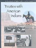 Treaties With American Indians An Encyclopedia of Rights, Conflicts, and Sovereignty