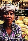 Indonesia A Global Studies Handbook
