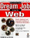How to Get Your Dream Job Using the Web - Shannon Karl - Paperback - BK&CD-ROM