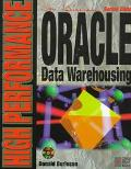 High Performance Oracle Data Warehousing - Donald Burleson - Paperback - BK&CD-ROM