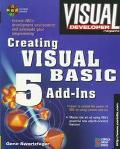 Visual Developer Creating Visual Basic 5 Add-INS