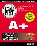EXAM PREP A+: COMPTIA CERT COMPUTER TECH (W/CD) (P)