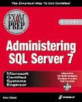 MCSE System Administration for SQL Server 7 Exam Prep - Brian Talbert - Hardcover - BK&CD ROM