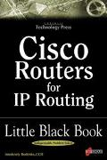 Cisco Routers for IP Routing: Little Black Book