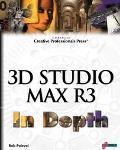 3D STUDIO MAX R3 IN DEPTH (W/CD) (P)
