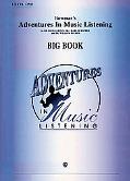 Adventures in Music Listening - Big Book, Vol. 1