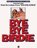 Bye Bye Birdie: Vocal Selections