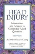 Head Injury Information and Answers to Commonly Asked Questions  A Family's Guide to Coping