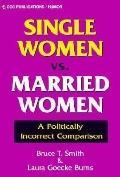 Single Women Vs. Married Women