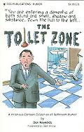 Toilet Zone A Hilarious Collection Of Bathroom Humor
