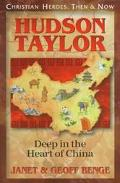 Hudson Taylor Deep in the Heart of China