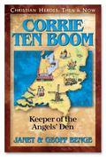 Corrie Ten Boom Keeper of the Angels Den