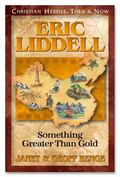 Eric Liddell Something Greater Than Gold
