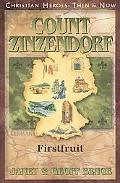 Count Zinzendorf Firstfruit