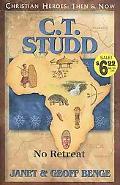 C.T. Studd No Retreat
