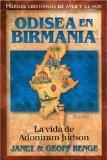 Odisea En Birmania: La vida de Adoniram Judson (Heroes Cristianos De Ayer Y De Hoy) (Spanish...
