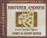 Brother Andrew: God's Secret Agent (Audiobook) (Christian Heroes: Then & Now)