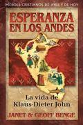 Klaus-Dieter John : Esperanza en Los Andes