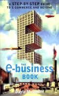 E-Business Book A Step-By-Step Guide to E-Commerce and Beyond