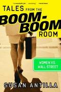 Tales from the Boom-Boom Room Women Vs. Wall Street