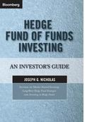 Hedge Fund of Funds Investing An Investor's Guide