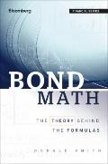 Bond Math : The Theory Behind the Formulas