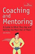 Coaching and Mentoring: What They Are and How to Make the Most of Them (Economist Books)