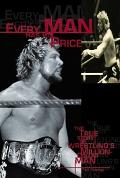 Every Man Has His Price: The True Story of Wrestling's Million-Dollar Man - Ted Dibiase - Pa...