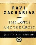 Lotus and the Cross Jesus Talks With Buddha
